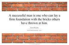 a-successful-man-is-one-who-can-lay-a-firm-foundation-with-the-bricks-others-have-thrown-at-him-quote-1